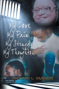 Cover My Love, My Pain, My Struggle, My Thoughts