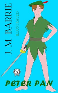 Cover J.M. Barrie - Peter Pan (illustrated)