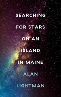 Cover Searching For Stars on an Island in Maine