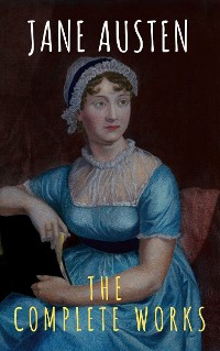 Cover The Complete Works of Jane Austen