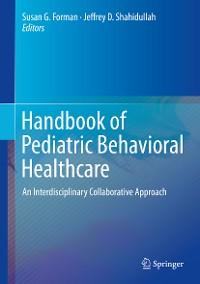 Cover Handbook of Pediatric Behavioral Healthcare