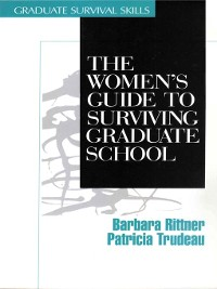 Cover The Women's Guide to Surviving Graduate School