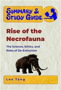 Cover Summary & Study Guide - Rise of the Necrofauna