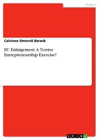 Cover EU Enlargement. A Norms Entrepreneurship Exercise?