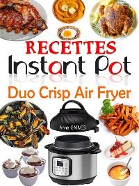 Cover Recettes Instant Pot Duo Crisp Air Fryer