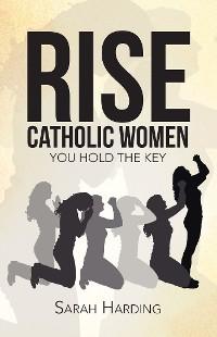 Cover Rise Catholic Women