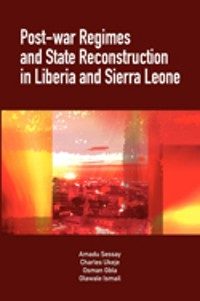 Cover Post-War Regimes and State Reconstruction in Liberia and Sierra Leone