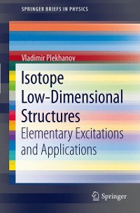 Cover Isotope Low-Dimensional Structures