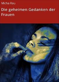 Cover Die geheimen Gedanken der Frauen