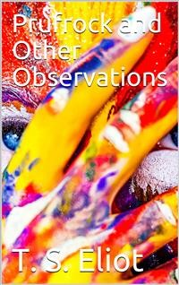 Cover Prufrock and Other Observations