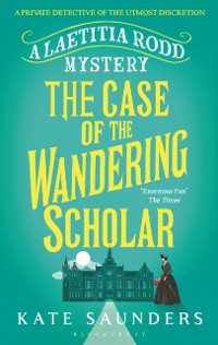 Cover Laetitia Rodd and the Case of the Wandering Scholar