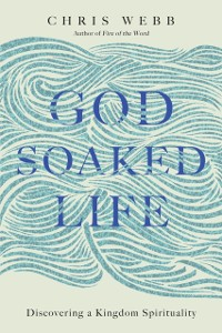 Cover God-Soaked Life