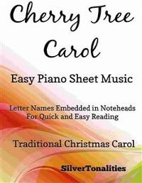 Cover The Cherry Tree Carol Easy Piano Sheet Music