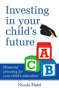 Cover Investing in Your Child's Future