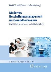 Cover Modernes Beschaffungsmanagement im Gesundheitswesen – Qualität, Patientensicherheit und Wirtschaftlichkeit
