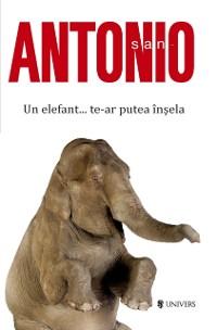 Cover San-Antonio. Un elefant... te-ar putea insela