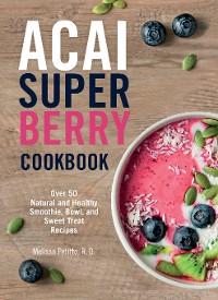 Cover Acai Super Berry Cookbook