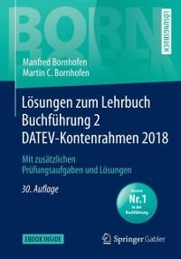 Cover Losungen zum Lehrbuch Buchfuhrung 2 DATEV-Kontenrahmen 2018