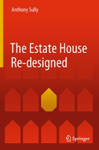 Cover The Estate House Re-designed
