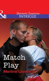 Cover Match Play (Mills & Boon Intrigue)