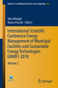 Cover International Scientific Conference Energy Management of Municipal Facilities and Sustainable Energy Technologies EMMFT 2018