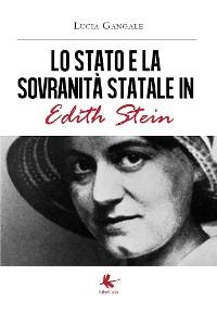 Cover Lo Stato  e la sovranità statale  in Edith Stein
