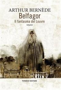 Cover Belfagor - Il fantasma del Louvre