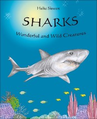 Cover Sharks -  Wonderful and Wild Creatures