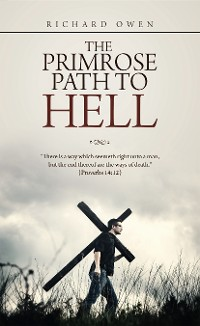Cover The Primrose Path to Hell