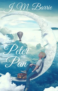 Cover J. M. Barrie: Peter Pan (English Edition)