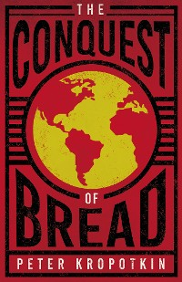 Cover The Conquest of Bread