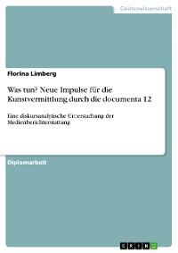 Cover Was tun? Neue Impulse für die Kunstvermittlung durch die documenta 12