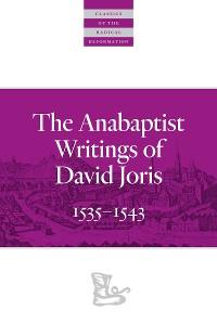 Cover The Anabaptist Writings of David Joris