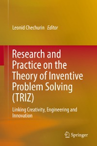 Cover Research and Practice on the Theory of Inventive Problem Solving (TRIZ)