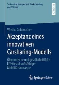 Cover Akzeptanz eines innovativen Carsharing-Modells