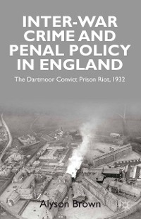 Cover Inter-war Penal Policy and Crime in England