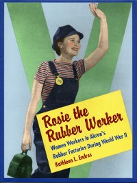 Cover Rosie the Rubber Worker