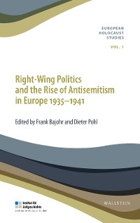 Cover Right-Wing Politics and the Rise of Antisemitism in Europe 1935-1941