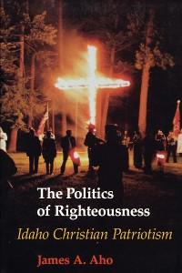 Cover The Politics of Righteousness