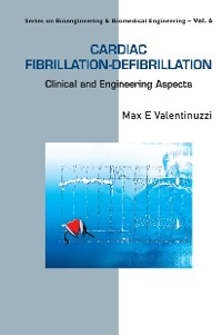 Cover Cardiac Fibrillation-defibrillation: Clinical And Engineering Aspects