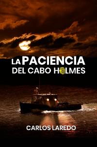 Cover La paciencia del cabo Holmes