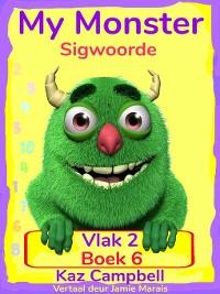 Cover My Monster Sigwoorde – Vlak 2, Boek 6