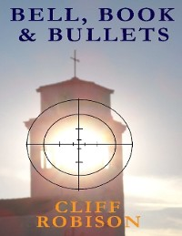 Cover Bell, Book, and Bullets