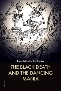 Cover The Black Death and the Dancing Mania