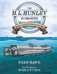 Cover The H. L. Hunley Submarine