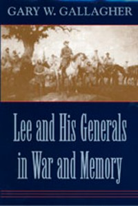 Cover Lee and His Generals in War and Memory