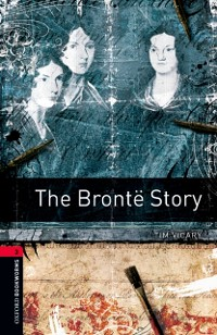 Cover Bronte Story Level 3 Oxford Bookworms Library