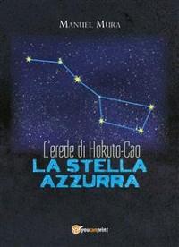 Cover L'erede di Hokuto-Cao - La stella azzurra