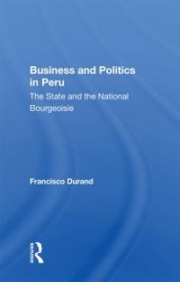 Cover Business And Politics In Peru
