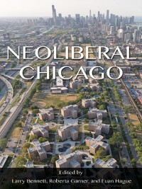 Cover Neoliberal Chicago